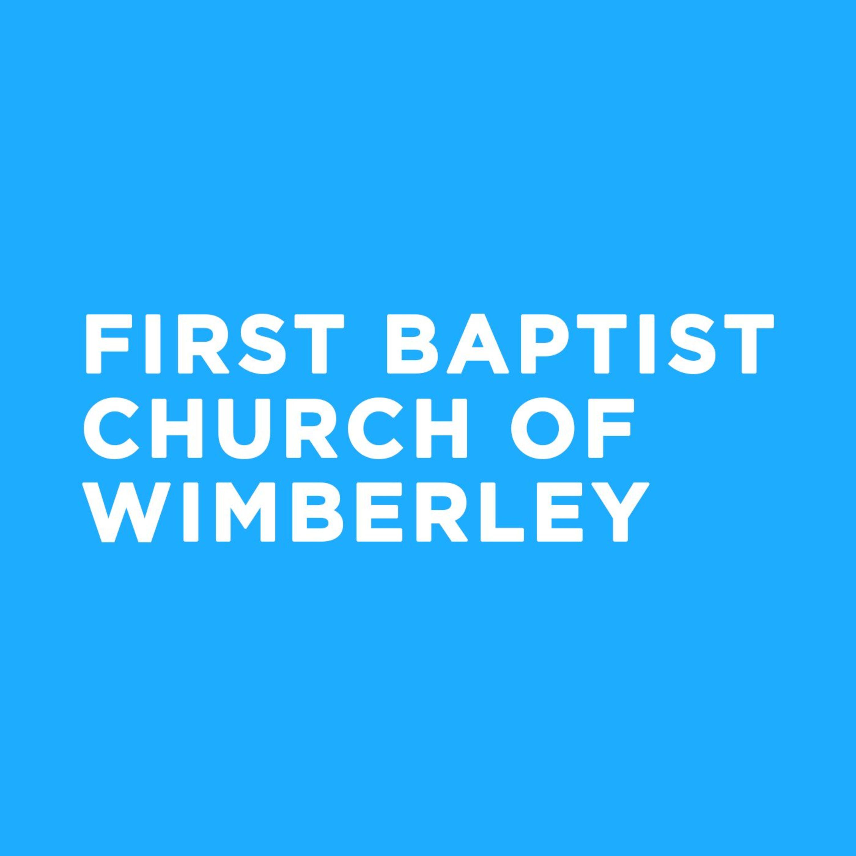 <![CDATA[First Baptist Church Wimberley Sermons]]>